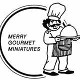 Merry Gourmet Miniatures